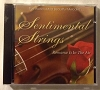 Sentimental Strings: Romance Is in the Air! World's Most Beautiful Melodies